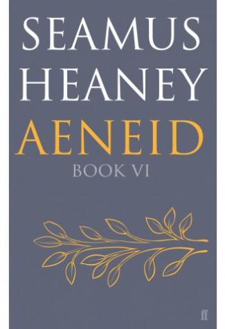 Aeneid_VI_Seamus_Heaney